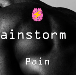 Brainstorms – Pain